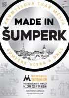 Made in Šumperk – Průmyslová tvář města Šumperka včera a dnes