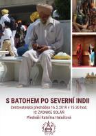 S BATOHEM PO SEVERNÍ INDII